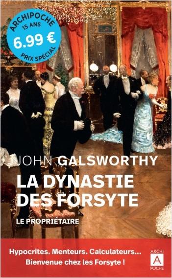 La dynastie des Forsyte - tome 1 Le propriétaire