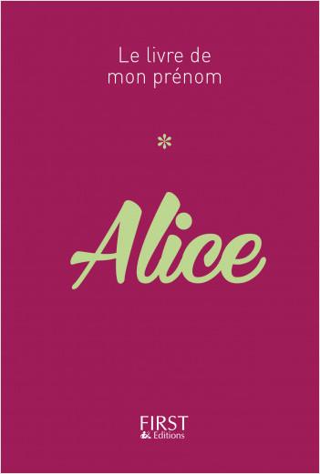 Le Livre de mon prénom - Alice