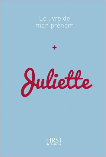 Le Livre de mon prénom - Juliette