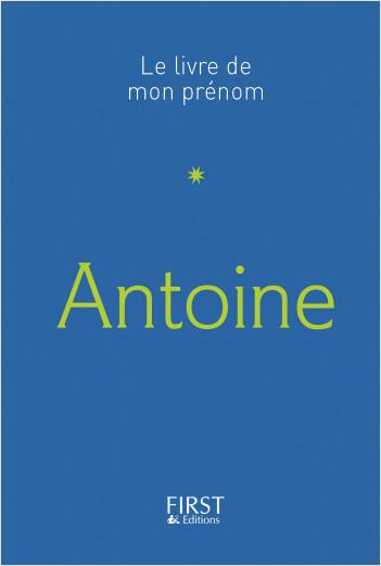Le Livre de mon prénom - Antoine