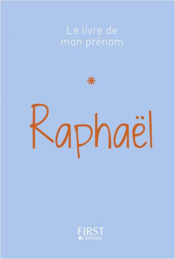 Le Livre de mon prénom - Raphaël