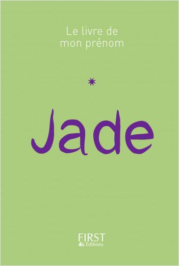 Le Livre de mon prénom - Jade