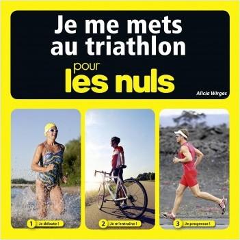 Je me mets au triathlon pour les Nuls