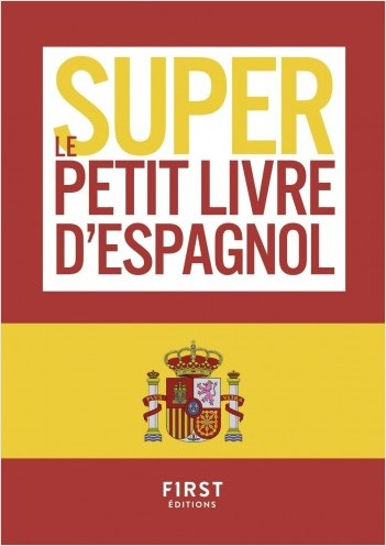 Le Super Petit Livre d'Espagnol
