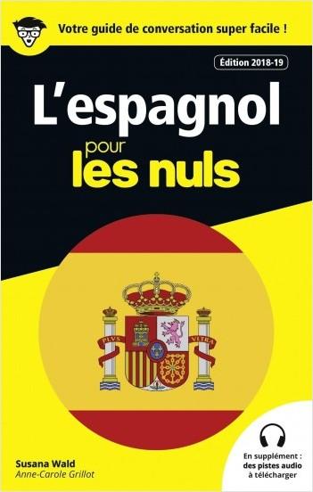 Guide de conversation Espagnol pour les Nuls, 3e édition