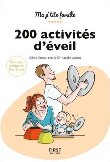 200 activités d'éveil pour les 0-3 ans, 2e édition