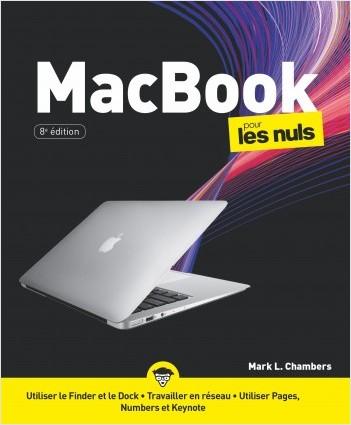 MacBook pour MacBook Air, Pro et Rétina pour les Nuls, 8e éd.
