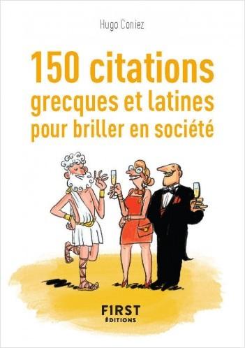 Petit Livre de - 150 citations grecques et latines pour briller en société