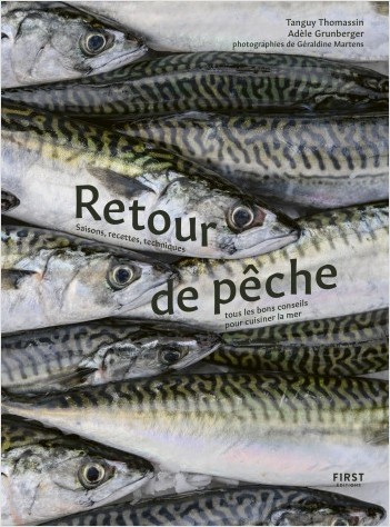 Retour de pêche - Saisons, recettes , techniques, tous les bons conseils pour cuisiner la mer, les poissons et les crustacés