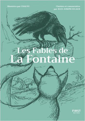 Les Fables de la Fontaine commentées par Jean-Joseph Julaud et illustrées par Chaunu