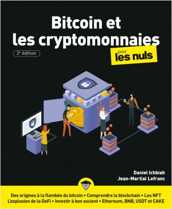 Le Bitcoin et les cryptomonnaies pour les Nuls, grand format, 2e éd.