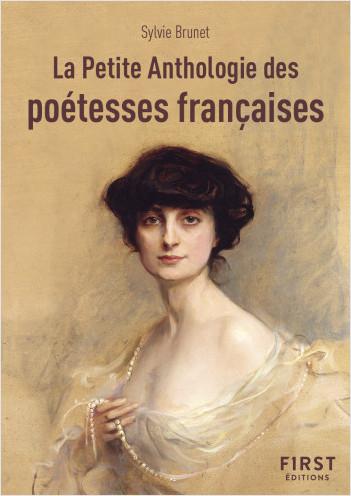 La petite anthologie des poétesses françaises - Les plus beaux poèmes du Moyen-Âge à aujourd'hui