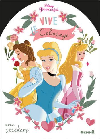 Disney Princesses - Vive le coloriage !