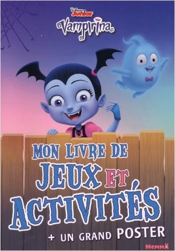 Disney Vampirina - Mon livre de Jeux et Activités + un grand poster