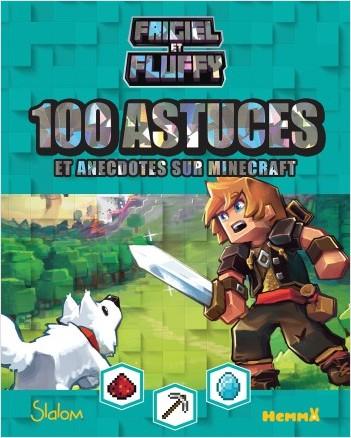 Frigiel et Fluffy - 100 astuces Minecraft avec Frigiel et Fluffy