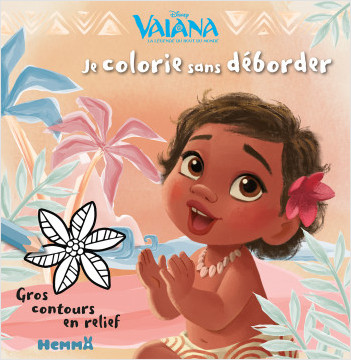 Disney Vaiana - Je colorie sans déborder - Livre de coloriage avec contours en relief - Dès 3 ans