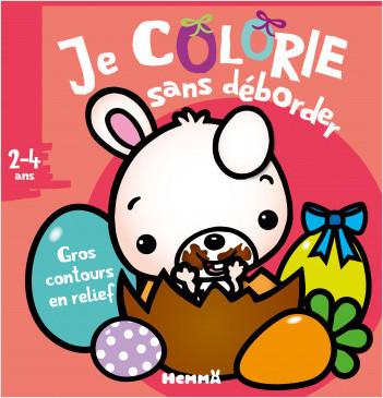 Je colorie sans déborder (2-4 ans) - Pâques