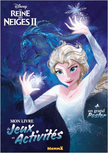 Disney La Reine des Neiges 2 - Mon livre de Jeux et Activités + un grand poster