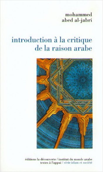 Introduction à la critique de la raison arabe