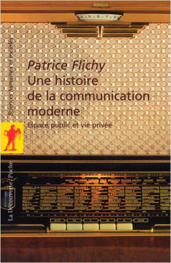 Une histoire de la communication moderne