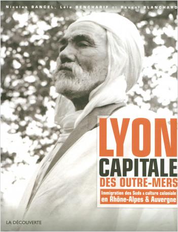 Lyon, capitale des outre-mers