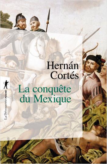 La conquête du Mexique