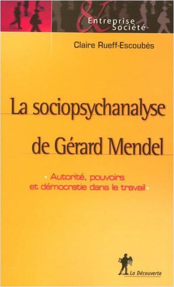 La sociopsychanalyse de Gérard Mendel