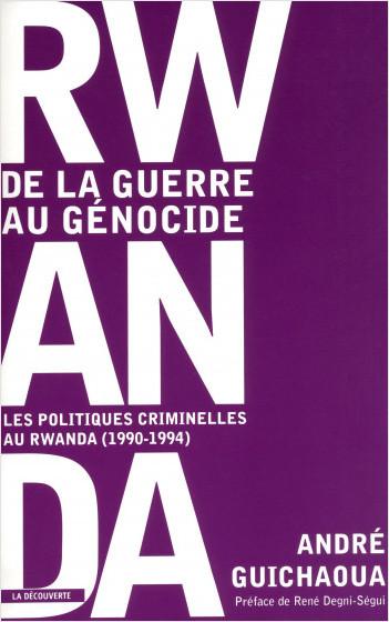 Rwanda : de la guerre au génocide