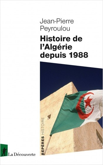 THE HISTORY OF ALGERIA SINCE 1988