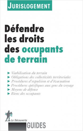 Défendre les droits des occupants de terrain