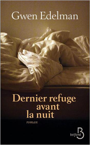 Dernier refuge avant la nuit (N. éd.)