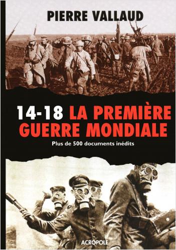 La Première Guerre mondiale (NE)