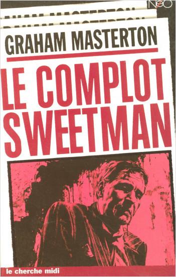 Le complot Sweetman
