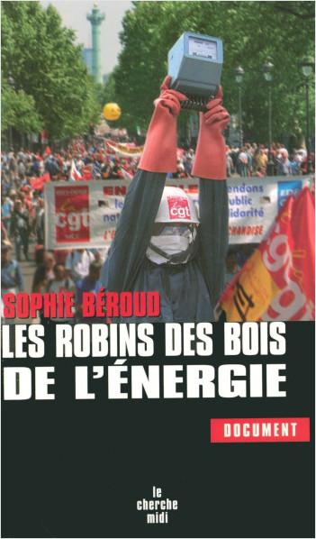 Les Robins des bois de L'énergie