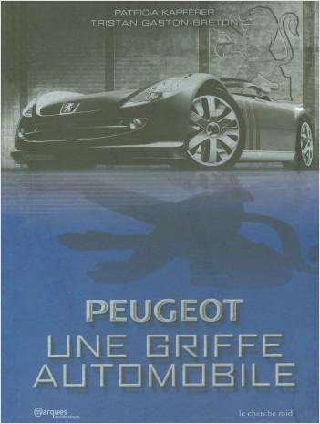 Peugeot, une griffe automobile