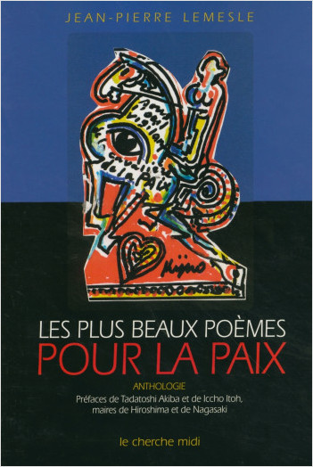 Les plus beaux poèmes pour la paix