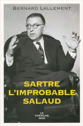 Sartre, l'improbable salaud