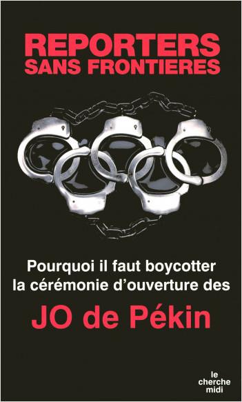 Pourquoi il faut boycotter la cérémonie d'ouverture des J.O. de Pékin