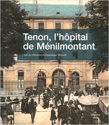 Tenon, l'hôpital de Ménilmontant