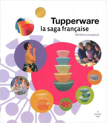 La saga Tupperware