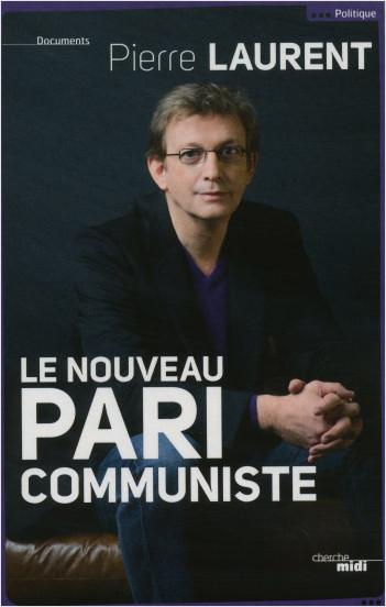 Le nouveau pari communiste