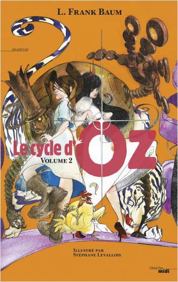 Le Cycle d'Oz - Volume 2