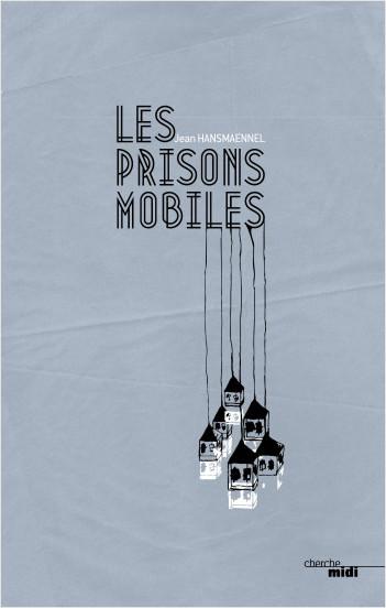 Les Prisons mobiles