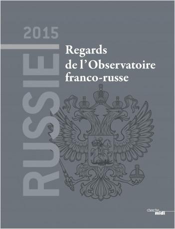 Russie 2015 Regards de l'Observatoire franco-russe