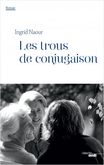Les Trous de conjugaison