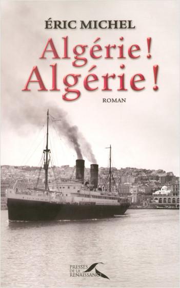 Algérie ! Algérie !