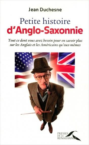 Petite histoire d'Anglo-Saxonnie