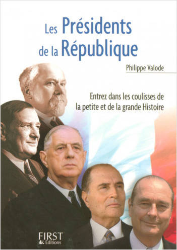 Le Petit Livre de - Les Présidents de la République