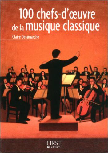 Petit livre de - 100 œuvres-clés de la musique classique