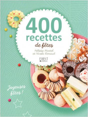 400 recettes de fêtes